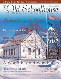 The January 2012 all-new, interactive-digital edition of The Old Schoolhouse® Magazine