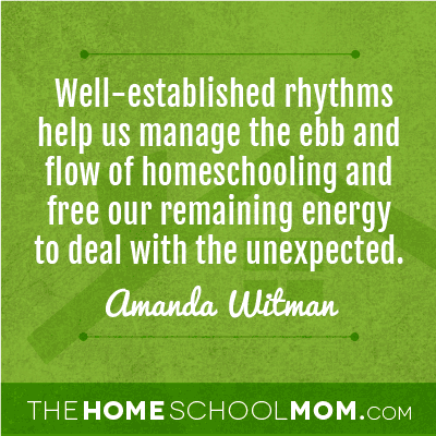 TheHomeSchoolMom Blog:  Rhythms, Routines, Rituals In the Homeschool