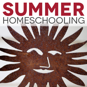 Summer Homeschooling