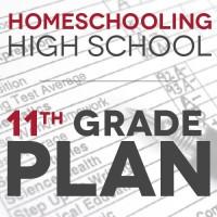 Homeschooling High School: Our 11th Grade Plan
