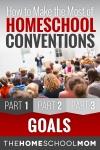 Homeschool Conventions, Part 1: Goals