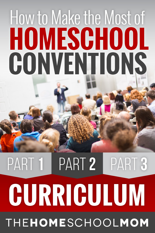 Homeschool Conventions, Part 2: Curriculum
