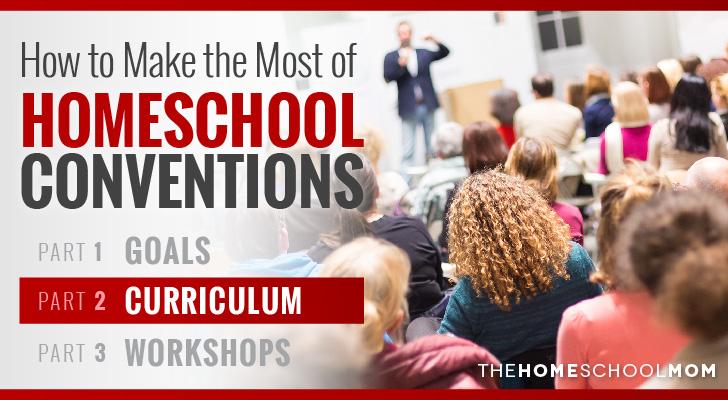 Homeschool Conventions, Part 2: Curriculum