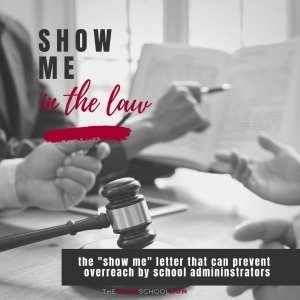 image of gavel with man's hand pointing to a passage in a book and text Show Me in the Law - the show me letter that can prevent overreach by school administrators