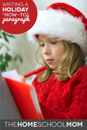 """Writing a """"How-to"""" Holiday Paragraph"""