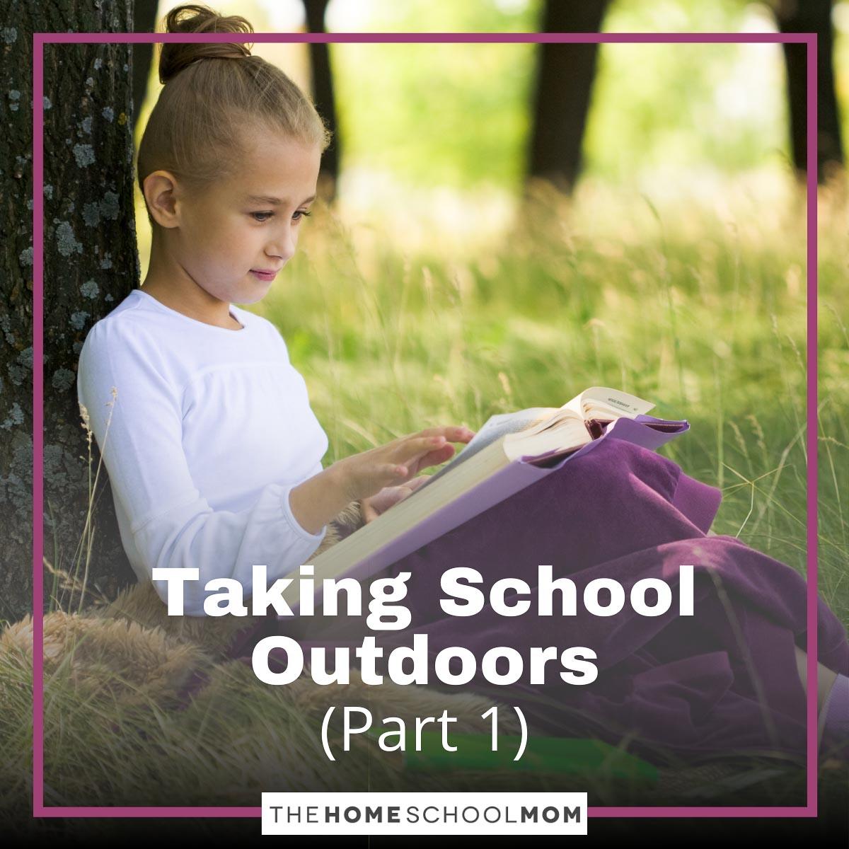 Taking School Outdoors Part 1