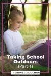 Taking School Outdoors, Part 1