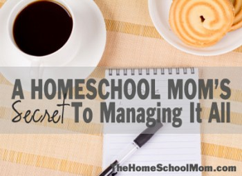 TheHomeSchoolMom: A successful homeschool mom's secret to managing it all.