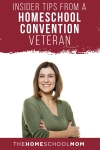 Homeschool Convention Insider Tips