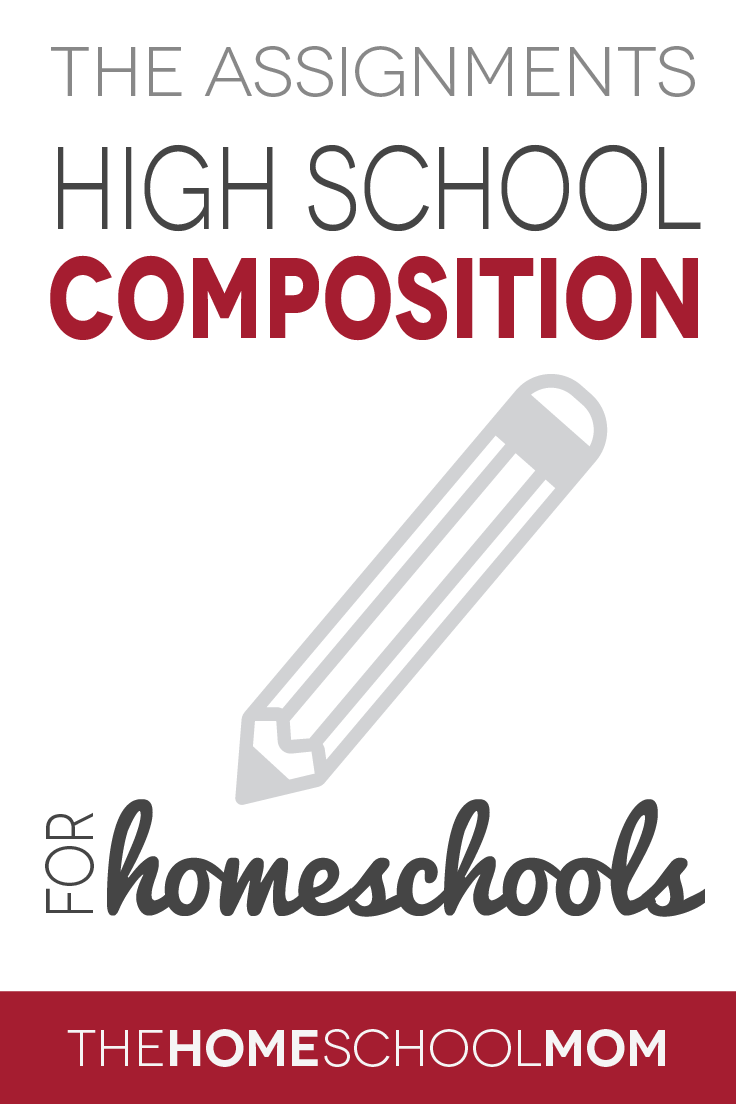 Homeschool composition for high school: assignments