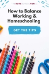 school supplies with text How to Balance Working & Homeschooling - Get the tips (thehomeschoolmom.com