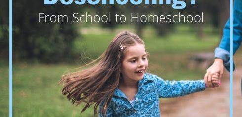 What is Deschooling? From School to Homeschool