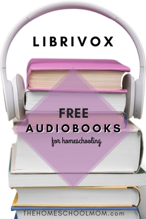 Stack of books with headphones and text LibriVox Free audiobooks for homeschooling