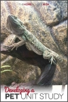 Bearded Dragon in its habitat with text Developing a Pet Unit Study