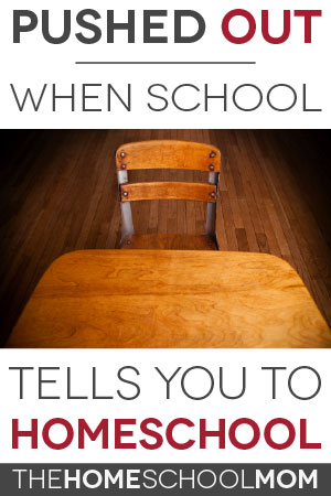 TheHomeSchoolMom Blog: Pushouts - When the school tells you to homeschool