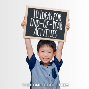 End of Year Homeschool Activities