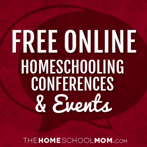 Free Online Homeschooling Conferences & Events
