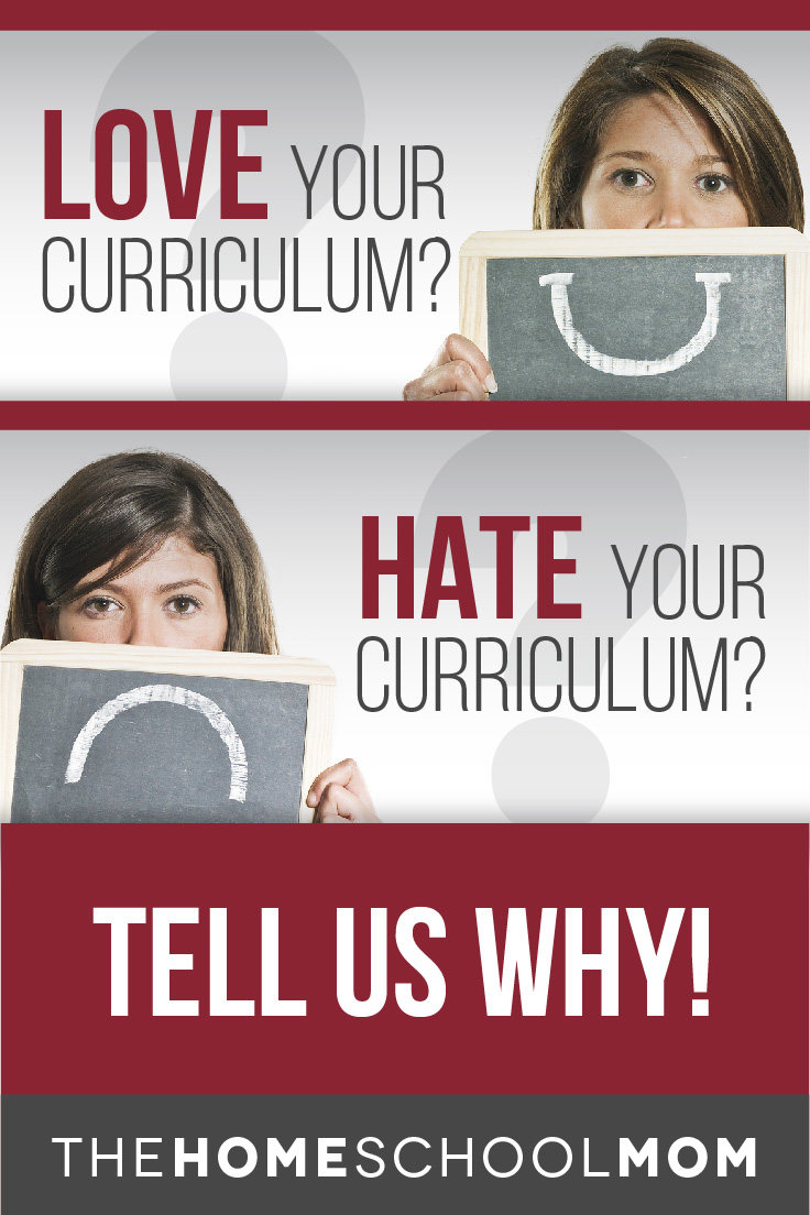 Homeschool Curriculum Reviews: Love your curriculum? Hate it? Tell us why!