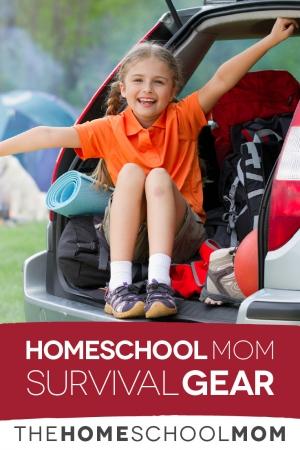 Homeschool Mom Survival Gear