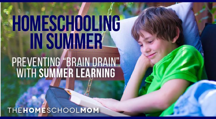 "Homeschool Summer Learning - 5 Strategies to Prevent ""Brain Drain"""