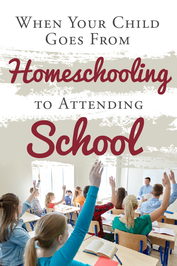 Students in a classroom with hands raised and text: TheHomeSchoolMom Blog: When your child goes from homeschooling to public school