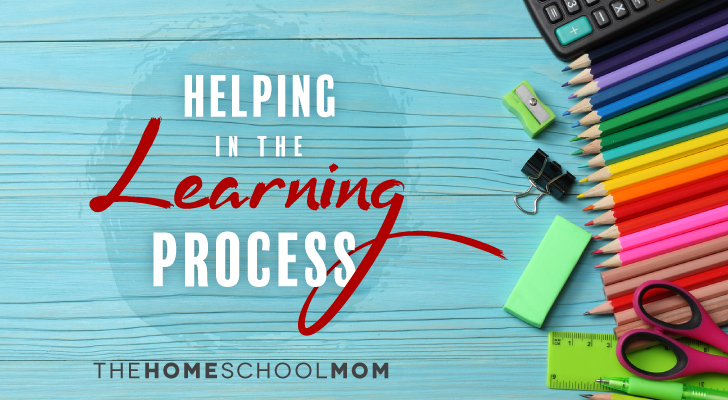 TheHomeSchoolMom Blog: Helping in the Learning Process