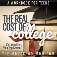 The Real Cost of College: A Workbook for Teens