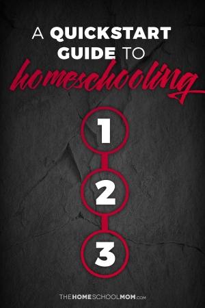 Quickstart Guide to Homeschooling