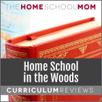 Home School in the Woods reviews