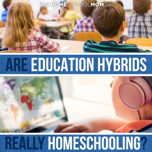 Are education hybrids really homeschooling?