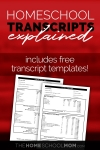 Screenshot of homeschool transcripts with text: Homeschool Transcripts Explained : includes free transcript templates