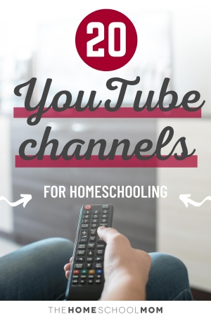 20 YouTube Channels for Homeschooling
