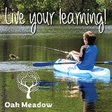 Boy fishing from intertube on lake with text Live Your Learning - Oak Meadow