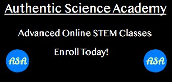 Authentic Science Academy - Advanced Online Stem Classes: Enroll Today