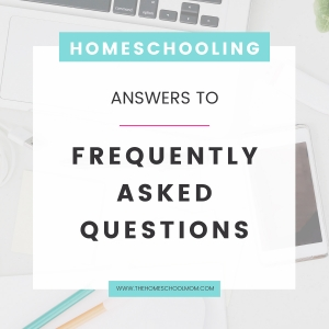 Homeschooling - answers to frequently asked questions