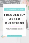 TheHomeSchoolMom frequently asked questions about homeschooling