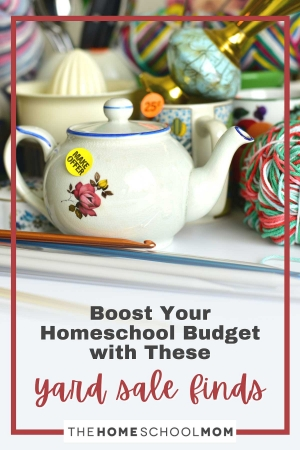 Boost Your Homeschool Budget With These Yard Sale Finds
