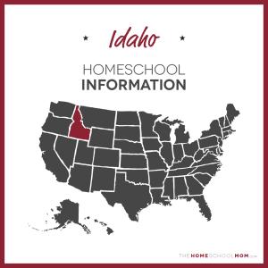 Idaho Homeschool Information – TheHomeSchoolMom.com