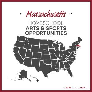 Massachusetts Homeschool Arts & Sports Opportunities – TheHomeSchoolMom.com