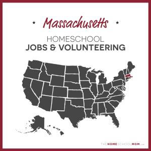 Massachusetts Homeschool Jobs & Volunteering – TheHomeSchoolMom.com
