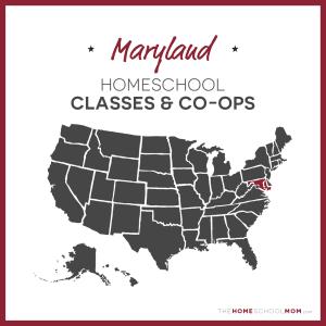 Maryland Homeschool Classes & Co-ops – TheHomeSchoolMom.com