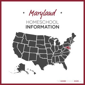 Maryland Homeschool Information – TheHomeSchoolMom.com