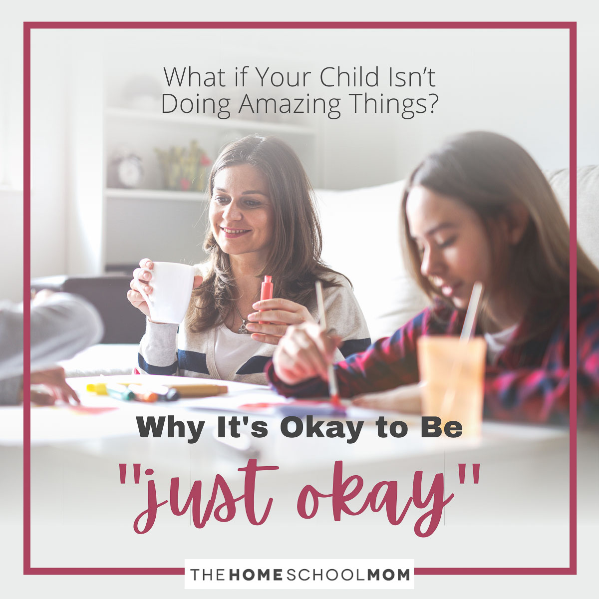 """What if Your Child Isn't Doing Amazing Things? Why It's Okay to be """"Just Okay"""""""