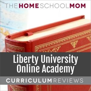 Liberty University Online Academy curriculum reviews