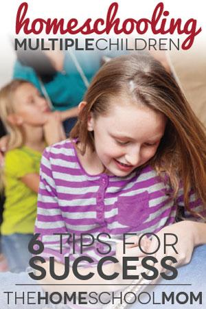 TheHomeSchoolMom Blog: 6 Tips for Homeschooling Multiple Children