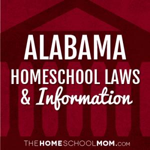 Alabama Laws and Homeschool Information