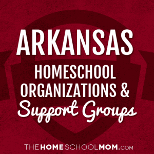 Arkansas Homeschool Organizations & Support Groups