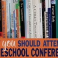 TheHomeSchoolMom: Why you should attend a homeschool conference