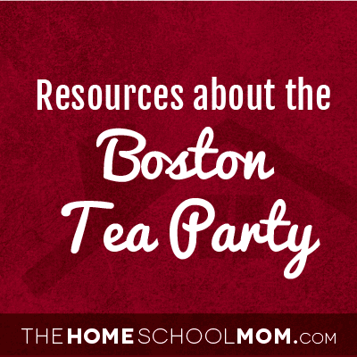 Resources for studying about the Boston Tea Party