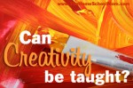 TheHomeSchoolMom - Can Creativity Be taught?